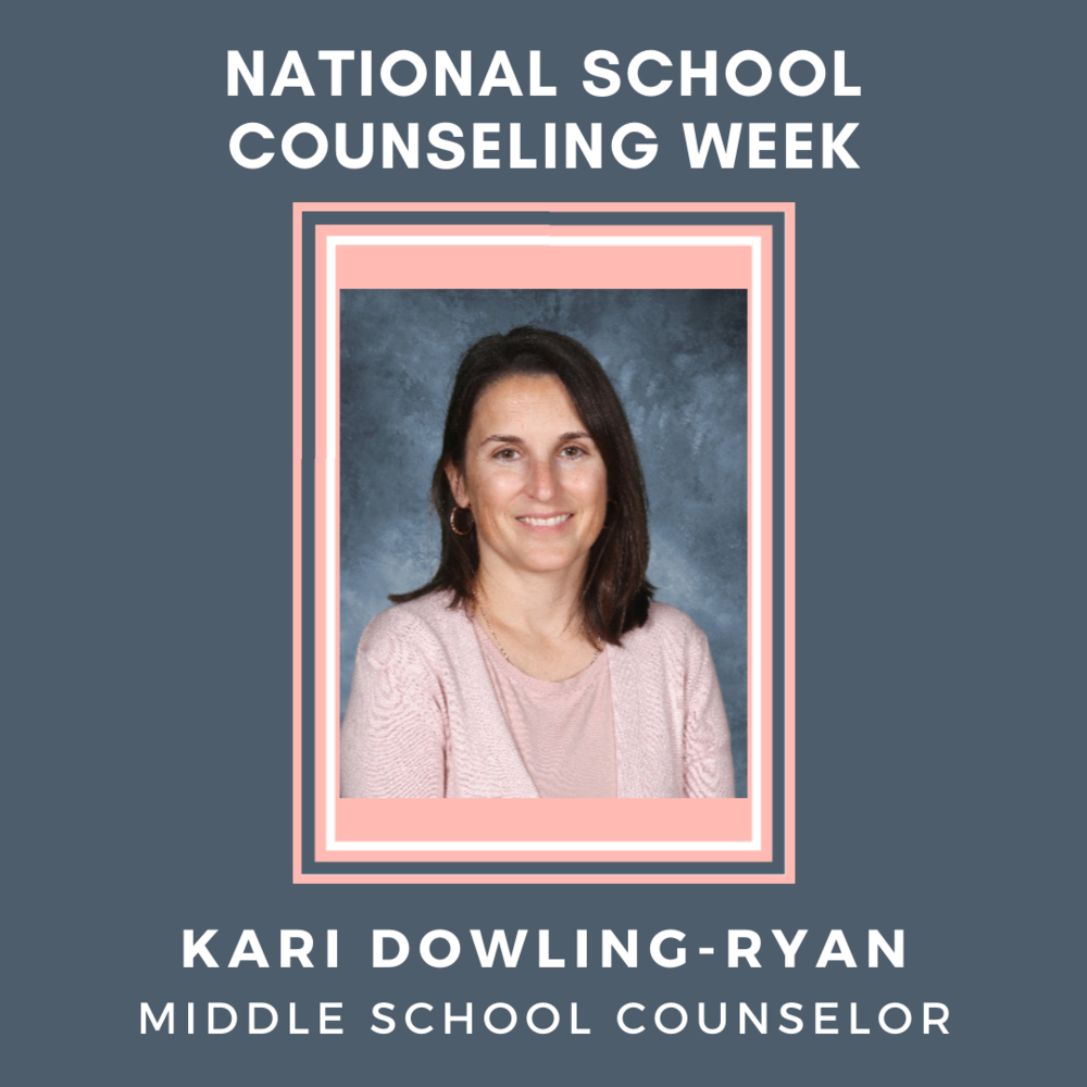 National School Counseling Week: Meet Kari Dowlin-Ryan