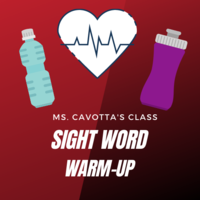A look at: Ms. Cavotta's Sight Word Warm-Up