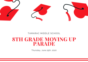 Tamarac 8th Grade Moving Up Parade