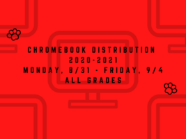 Chromebook Distribution Schedule for 2020-2021 Academic Year