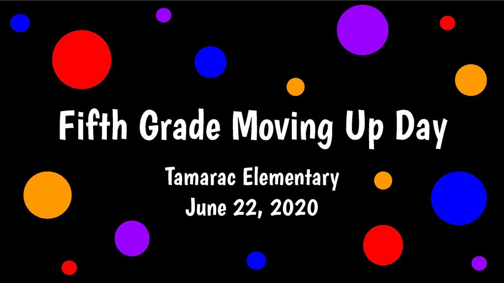 Fifth Grade Moving Up Slideshow