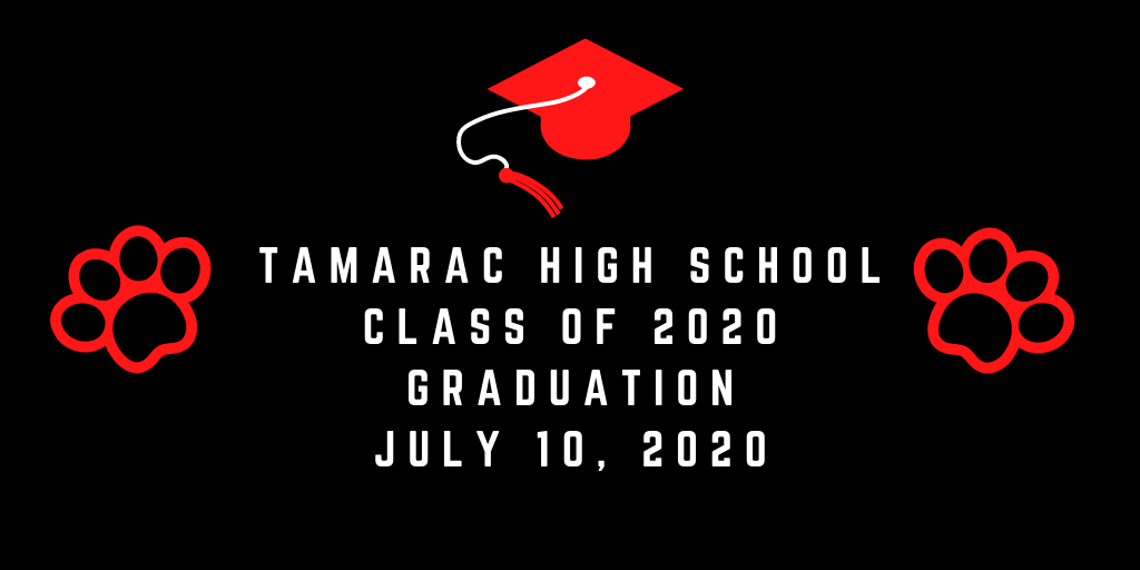 Tamarac High School Graduation 2020